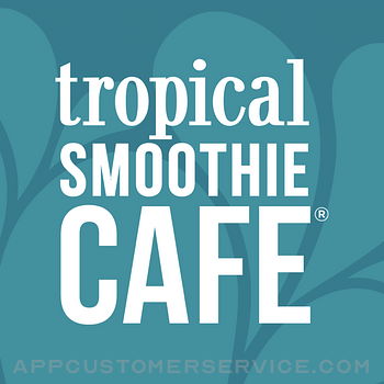Tropical Smoothie Cafe Customer Service