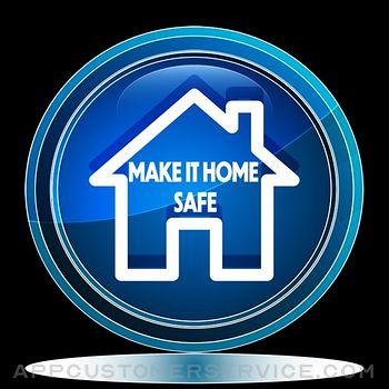 Make it Home Safe Customer Service