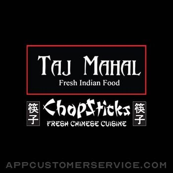 Chopsticks & Taj Mahal Customer Service