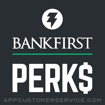 BankFirst PERKS Customer Service