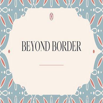 Beyond Border Customer Service
