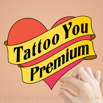 Tattoo You Premium - Use your camera to get a tattoo Customer Service